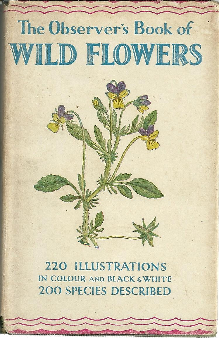 THE OBSERVER'S BOOK OF WILD FLOWERS: STOKOE, W. J. (Compiled ...