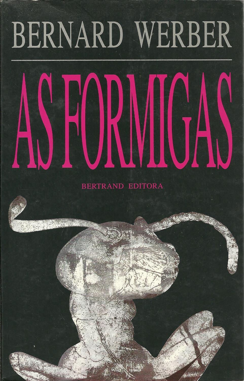AS FORMIGAS - WERBER, Bernard