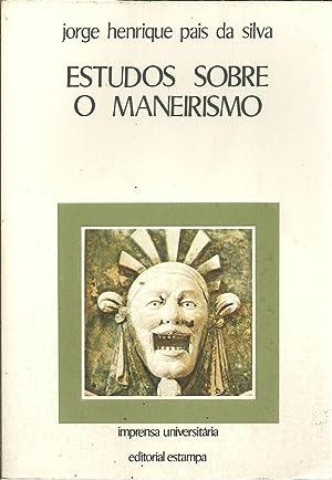 ESTUDOS SOBRE O MANEIRISMO: SILVA, Jorge Henrique