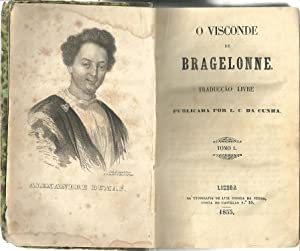 O VISCONDE DE BRAGELONNE: DUMAS, Alexandre (1824-1895)