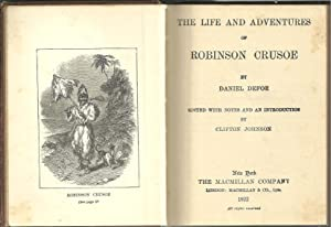 THE LIFE AND ADVENTURES OF ROBINSON CRUSOE: DEFOE, Daniel (1659-1731)