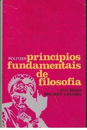PRINCÍPIOS FUNDAMENTAIS DE FILOSOFIA: PULITZER & BESSE & CAVEING, Georges - Guy - Maurice
