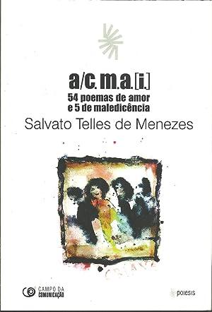 A/C.M.A.[I.] 54 POEMAS DE AMOR E 5: MENEZES, Salvato Telles