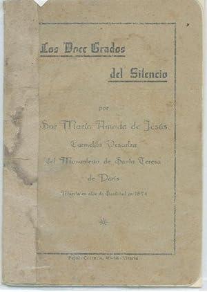 LOS DOCE GRADOS DEL SILENCIO POR SOR MARIA AMADA DE JESÚS, CARMELITA DESCALZA DEL MONASTERIO...