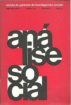 ANÁLISE SOCIAL. Segunda Série. Número 40. Volume: REVISTA