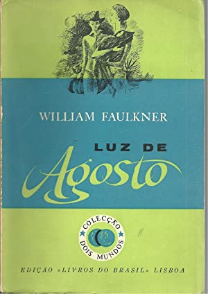 LUZ DE AGOSTO: FAULKNER, William (1897-1962)