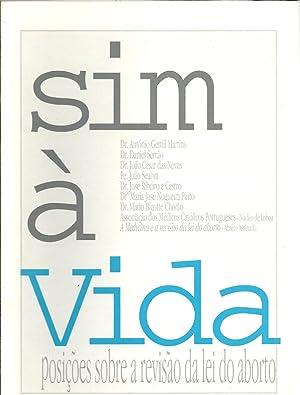 SIM À VIDA: Posições sobre a revisão: VV.AA