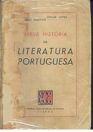 BREVE HISTÓRIA DA LITERATURA PORTUGUESA: LOPES & MARTINS,