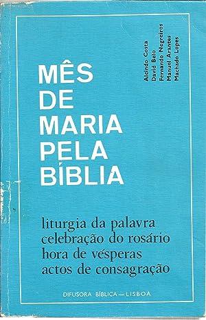 MÊS DE MARIA PELA BÍBLIA: Liturgia da: VV.AA