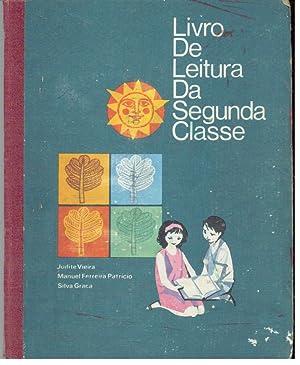 LIVRO DE LEITURA DA SEGUNDA CLASSE: VIEIRA & PATRÍCIO