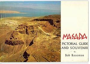 MASSADA PICTORIAL GUIDE AND SOUVENIR: BASEMAN, Bob
