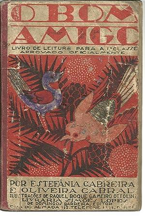 O BOM AMIGO: Livro de Leitura para: CABREIRA & CABRAL,