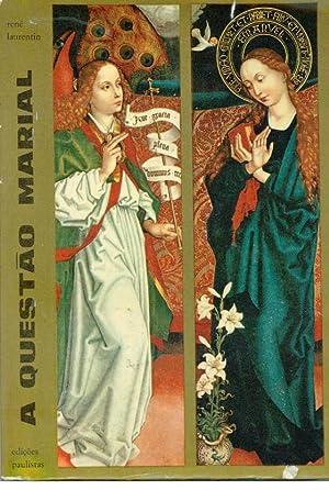 A QUESTÃO MARIAL: LAURENTIN, René