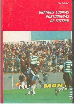 GRANDES EQUIPAS PORTUGUESAS DE FUTEBOL - SPORTING CLUBE DE PORTUGAL: TOVAR, Rui