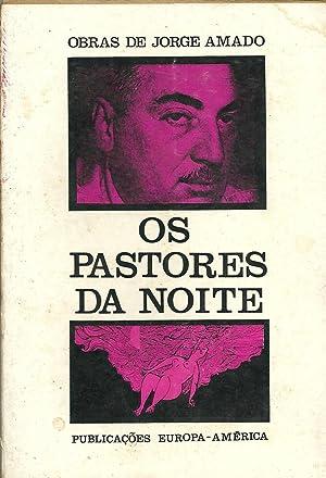 OS PASTORES DA NOITE: AMADO, Jorge (1912-2001)