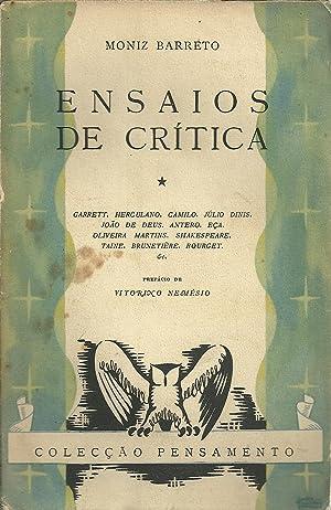 ENSAIOS DE CRÍTICA. Garrett, Herculano, Camilo, Júlio: BARRETO, Moniz