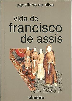 VIDA DE FRANCISCO DE ASSIS: SILVA, Agostinho da