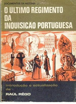 O ÚLTIMO REGIMENTO DA INQUISIÇÃO PORTUGUESA: RÊGO, Raul (Introdução e Actualização)