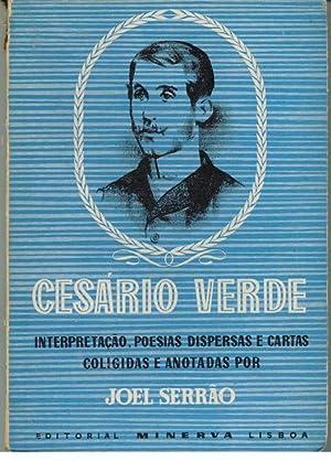 CESÁRIO VERDE. Interpretação, Poesias Dispersas e Cartas: SERRÃO, Joel