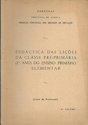 DIDÁTICA DAS LIÇÕES DA CLASSE PRÉ-PRIMÁRIA (1º