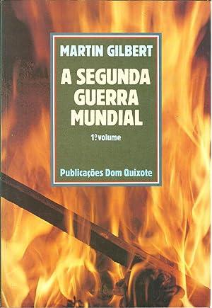 A SEGUNDA GUERRA MUNDIAL: GILBERT, Martin