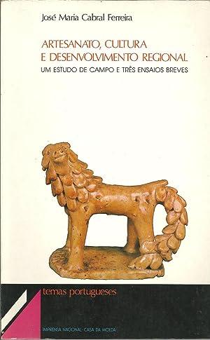ARTESANATO, CULTURA E DESENVOLVIMENTO REGIONAL. Um Estudo: FERREIRA, José Maria