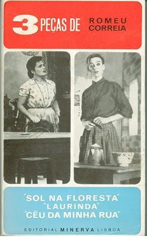 3 PEÇAS: SOL NA FLORESTA - LAURINDA: CORREIA, Romeu (1917-1996)