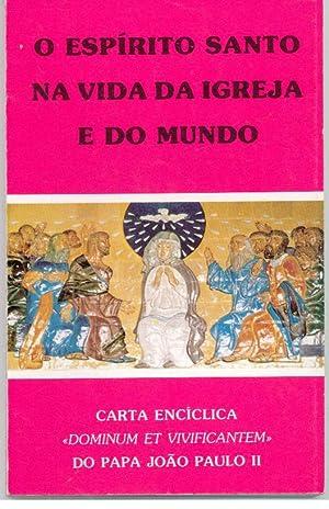 O ESPÍRITO SANTO NA VIDA DA IGREJA: JOÃO PAULO II