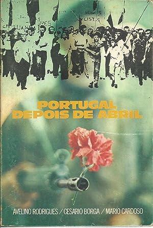PORTUGAL DEPOIS DE ABRIL: RODRIGUES & BORGA