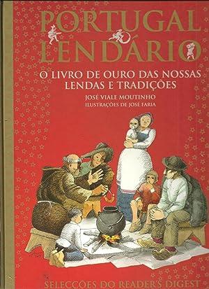 PORTUGAL LENDÁRIO: O livro de ouro das: MOUTINHO, José Viale