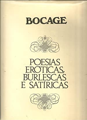 POESIAS ERÓTICAS, BURLESCAS E SATÍRICAS: BOCAGE, Manuel Maria