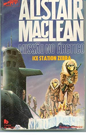 MISSÃO NO ÁRTICO. ICE STATION ZEBRA