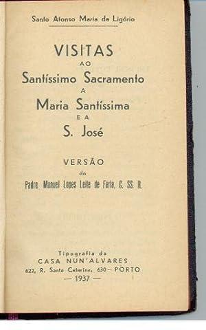 VISITAS AO SANTÍSSIMO SACRAMENTO A MARIA SANTÍSSIMA: LIGÓRIO, Santo Afonso