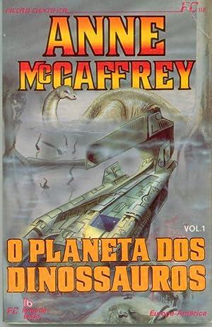 O PLANETA DOS DINOSSAUROS. Volume 1: McCAFFREY, Anne