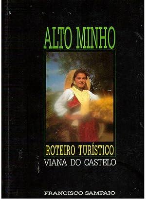 ALTO MINHO ROTEIRO TURÍSTICO: SAMPAIO, Francisco