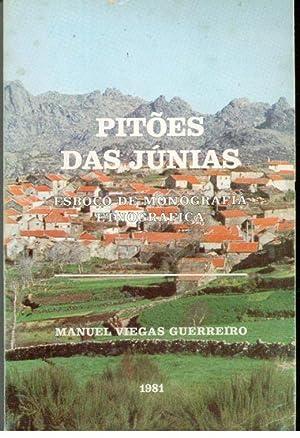 PITÕES DAS JÚNIAS. Esboço de Monografia Etnográfica: GUERREIRO, Manuel ...