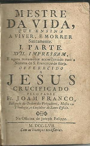 MESTRE DA VIDA, QUE ENSINA A VIVER: FRANCO, Fr. Joam