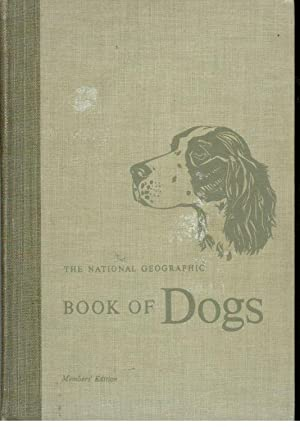 THE NATIONAL GEOGRAPHIC BOOK OF DOGS