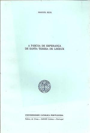 A PÁSCOA DE ESPERANÇA DE SANTA TERESA: REIS, Manuel