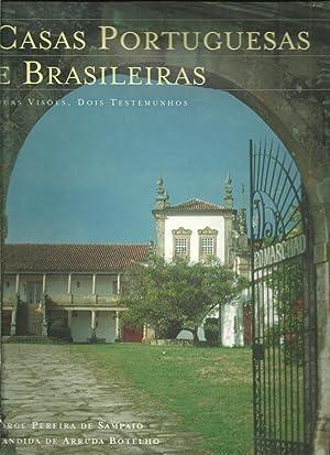 CASAS PORTUGUESAS E BRASILEIRAS. Duas visões, dois: SAMPAIO & BOTELHO,