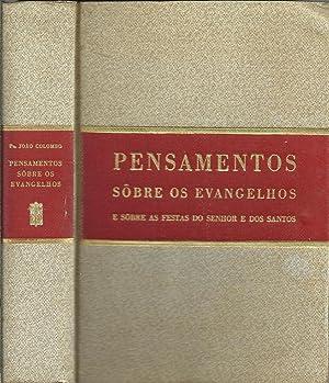 PENSAMENTOS SÔBRE OS EVANGELHOS E SÔBRE AS: COLOMBO, Pe. João