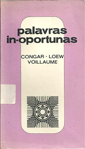 PALAVRAS IN-OPORTUNAS: CONGAR & VOILLAUME