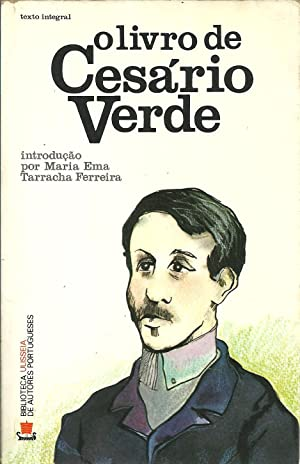 O LIVRO DE CESÁRIO VERDE: VERDE, Cesário (1855