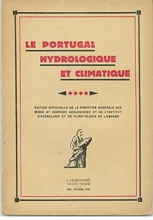 LE PORTUGAL HYDROLOGIQUE ET CLIMATIQUE. Quatrième Partie