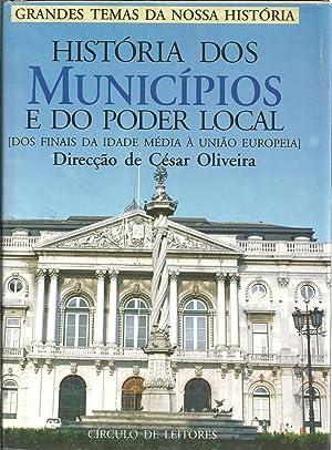 HISTÓRIA DOS MUNICÍPIOS E DO PODER LOCAL: OLIVEIRA, César (Direcção