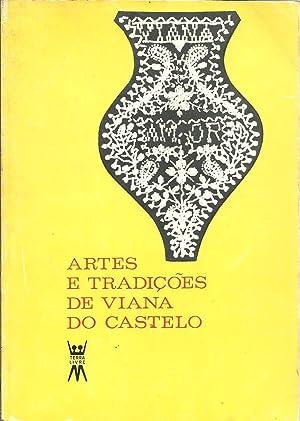 ARTES E TRADIÇÕES DE VIANA DO CASTELO: VÁRIOS