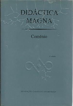 DIDÁCTICA MAGNA: COMÉNIO, João Amós