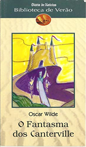 O FANTASMA DOS CANTERVILLE: WILDE, Oscar (1856-1900)