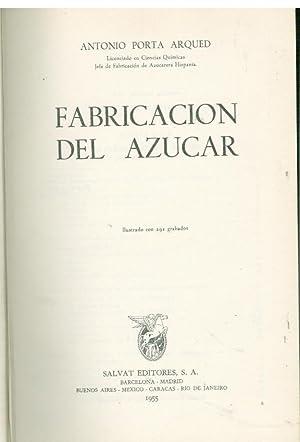 FABRICACION DEL AZUCAR: ARQUED, Antonio Porta