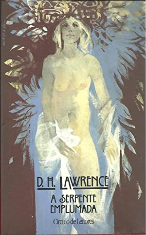 A SERPENTE EMPLUMADA: LAWRENCE, D. H.